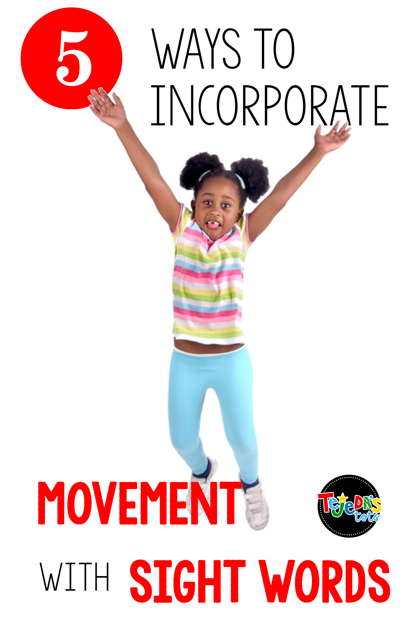 Incorporating Movement In Your Sight Word Instruction Can