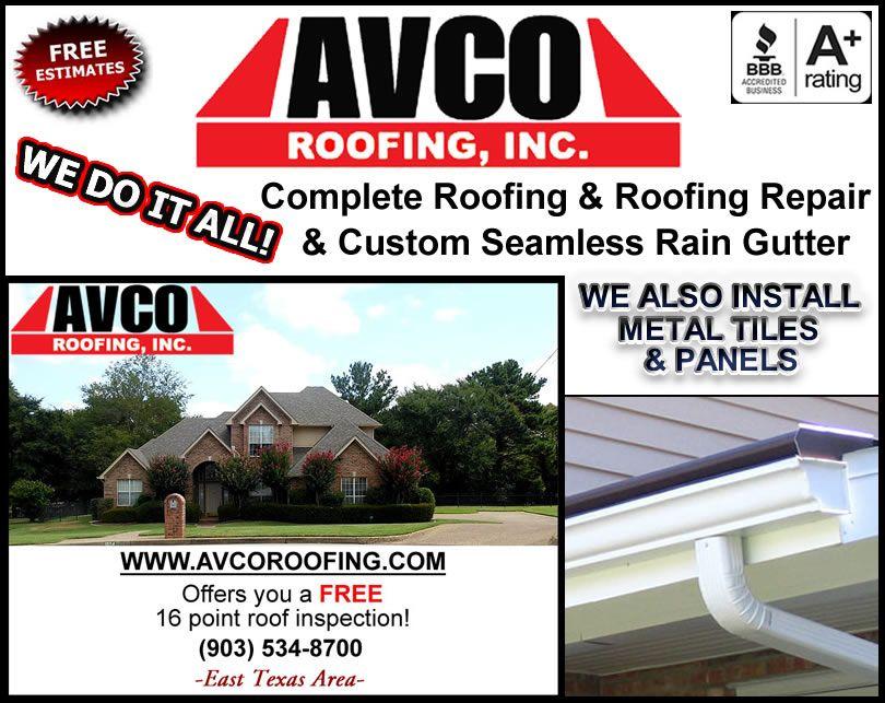 Avco Roofing Tyler East Texas Seamless Rain Gutters Company Rain Gutters Roofing Gutter Repair