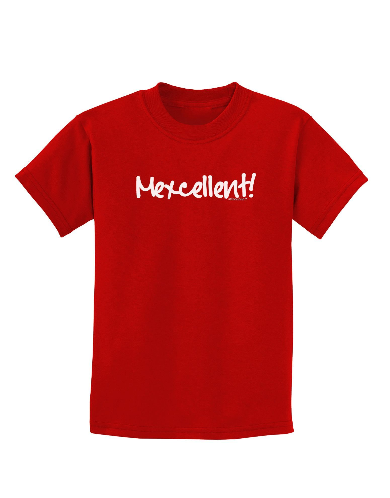 TooLoud Mexcellent - Cinco De Mayo Childrens Dark T-Shirt