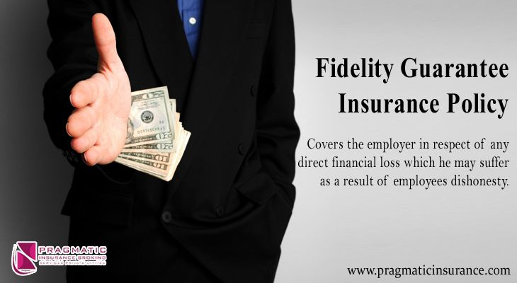 Fidelity Guarantee Insurance Policy Covers The Employer In