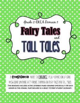 CKLA Grade 2 Domain 1 Fairy Tales and Tall Tales- Active