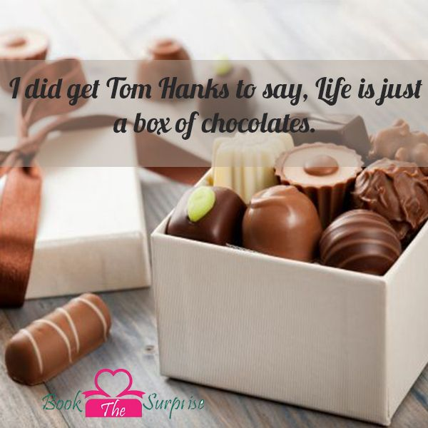 I did get Tom Hanks to say, #Life is just a box of chocolates. #giftidea #gift #bookthesurprise