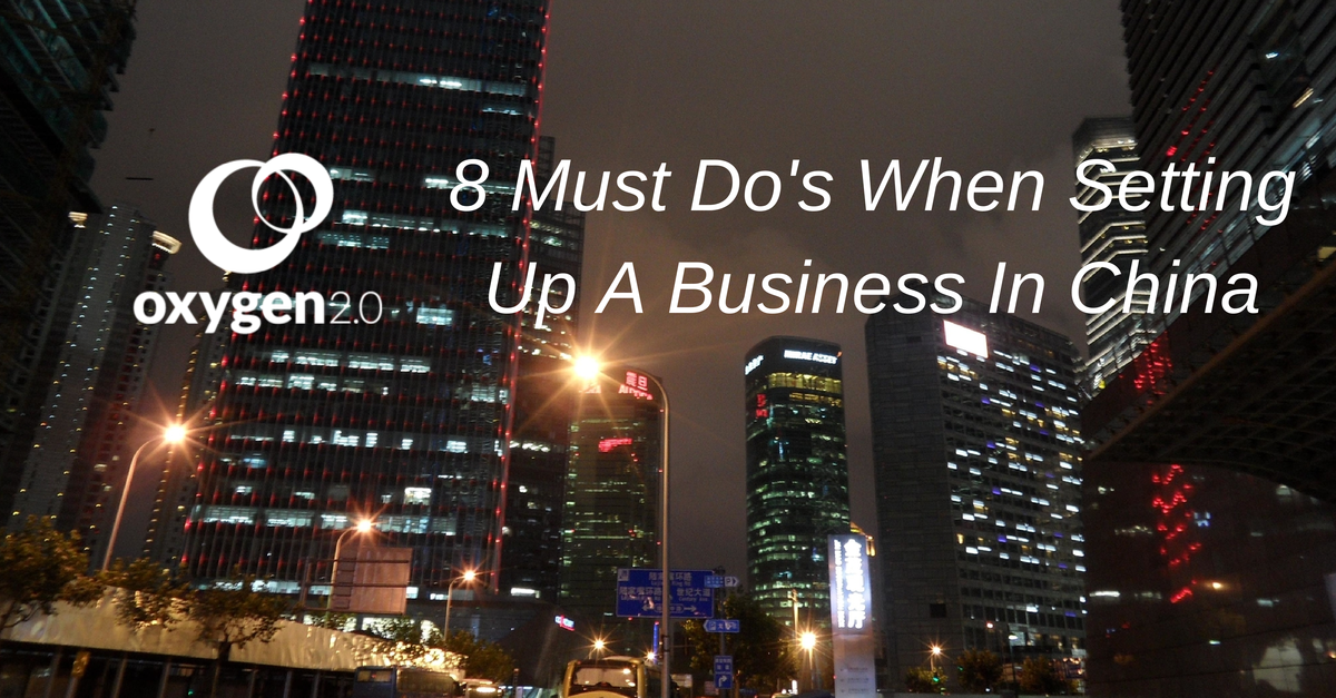 8 Must Do S When Setting Up A Business In China Inbound