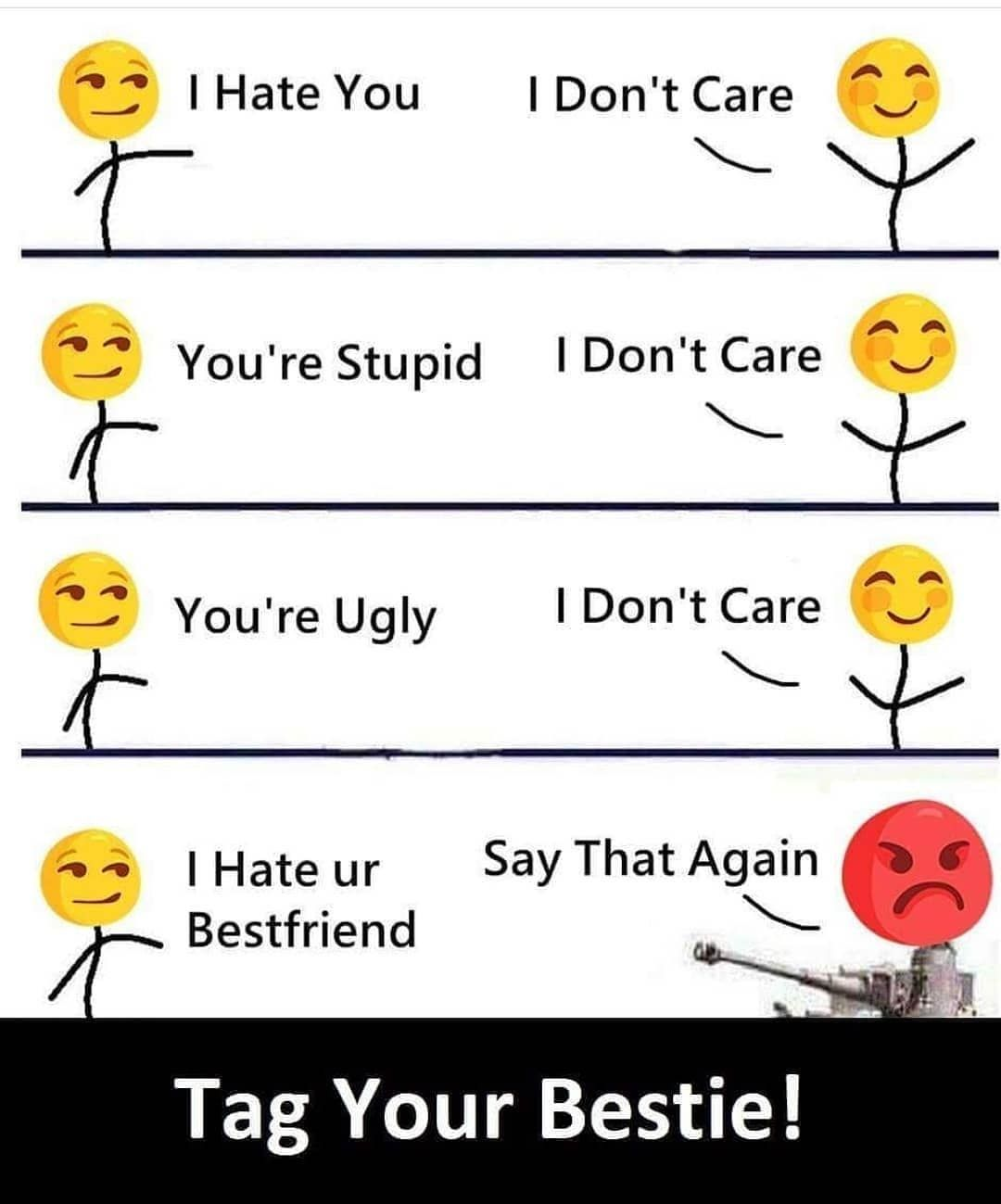 Tag Your Bestieadmin Imtabsiposted By Noonecares Ufollow Tamizhanmeme Sfollow Us Noonecares U Love King Friends Quotes Funny Fun Quotes Funny Friend Memes