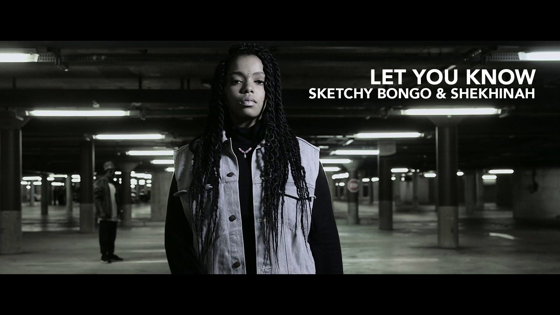 Sketchy Bongo Shekhinah Let You Know Official Music Video