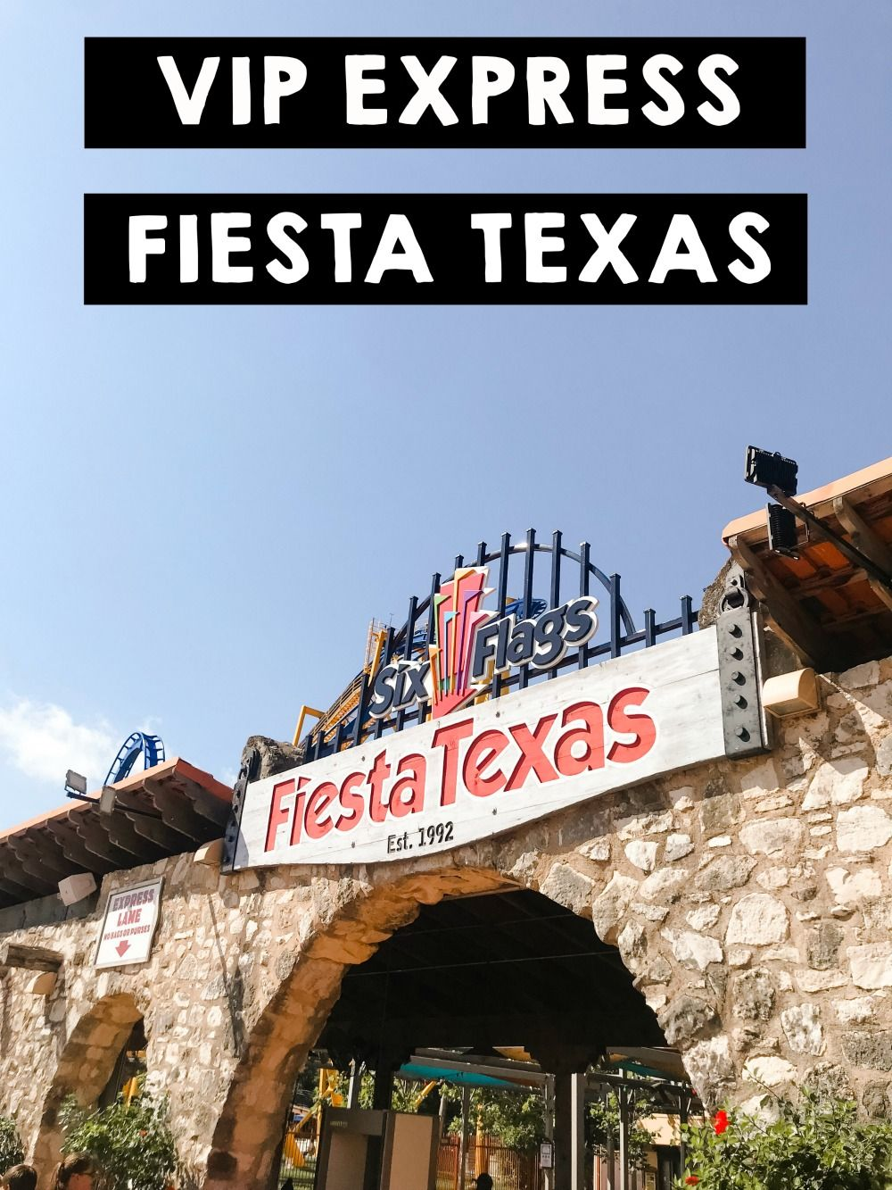 Vip Express At Six Flags Fiesta Texas Water Park Rides Packing Tips For Travel Six Flags Fiesta Texas