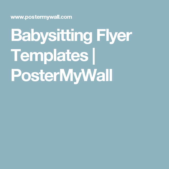 Babysitting Flyer Templates  Postermywall  Baby Sitting