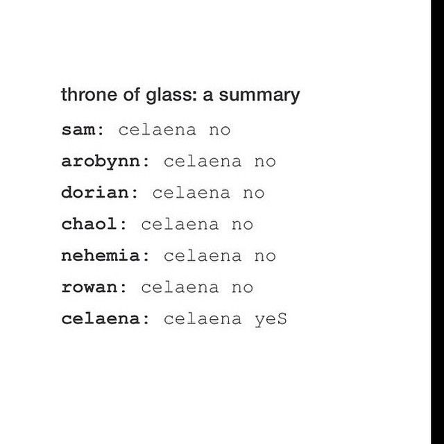 Pretty much.. #throneofglass