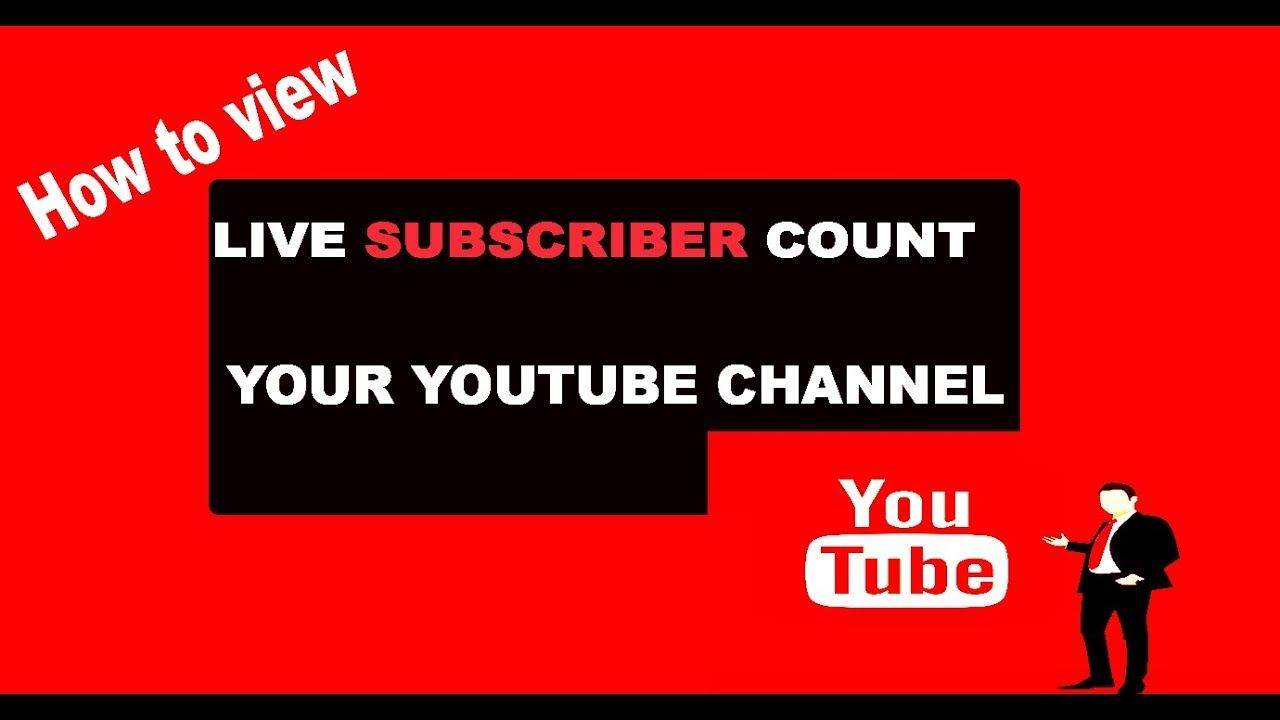 How to View Live Subscriber Count Your YouTube Channel||Best