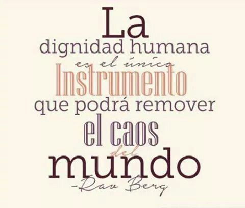 Dignidad Humana Dignidad Frases Dignidad Humana Y