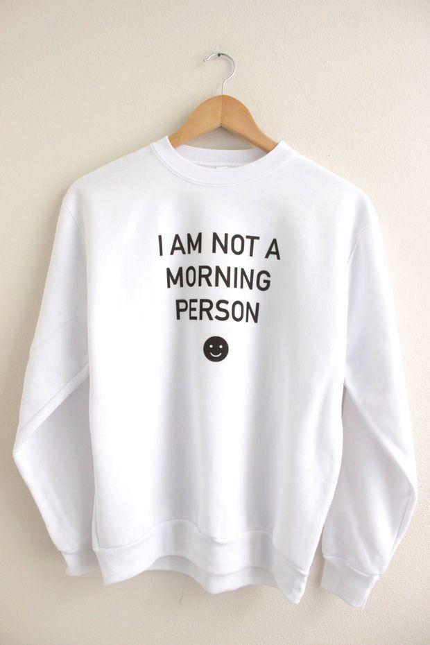 I Am Not a Morning Person Graphic Crewneck Sweatshirt