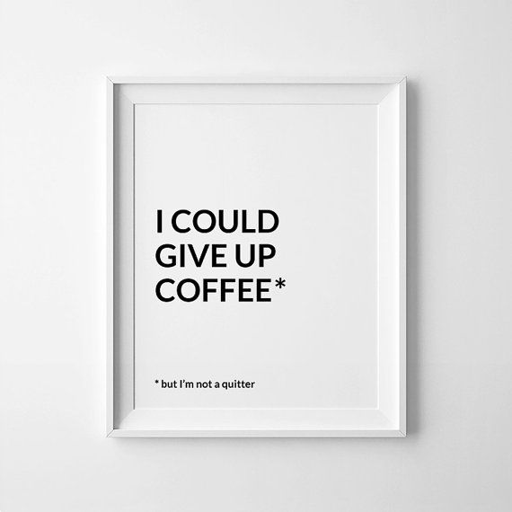 Funny Print Coffee, Large Office Art, Coffee Funny Poster, Coffee  Printable, Coffee