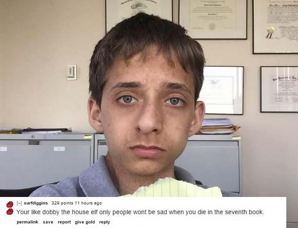 Funny Memes To Roast Someone : The best or worst of reddit s roast me funny roasts meme and