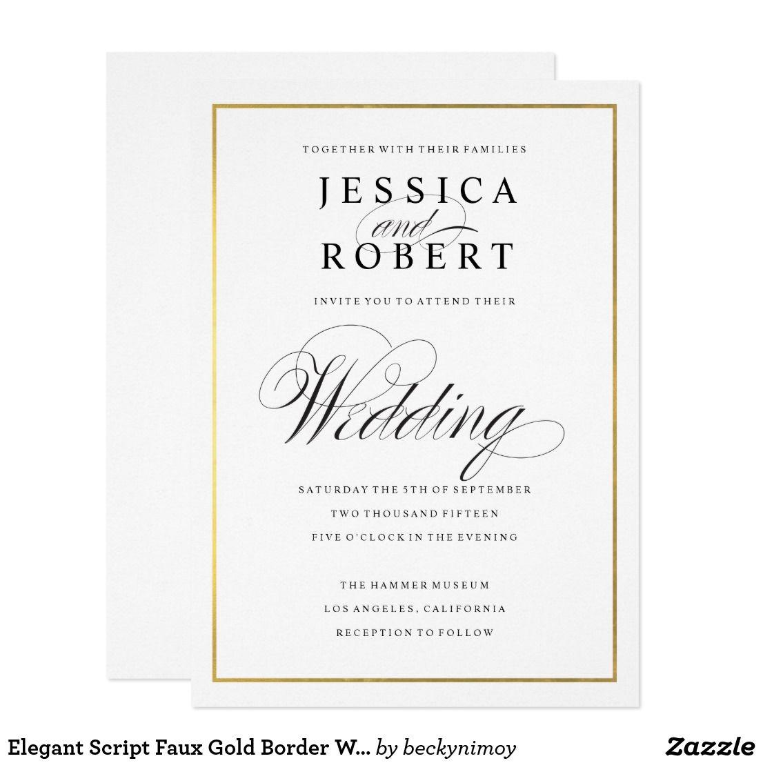 Elegant Script Faux Gold Border Wedding Invitation | Invitations ...