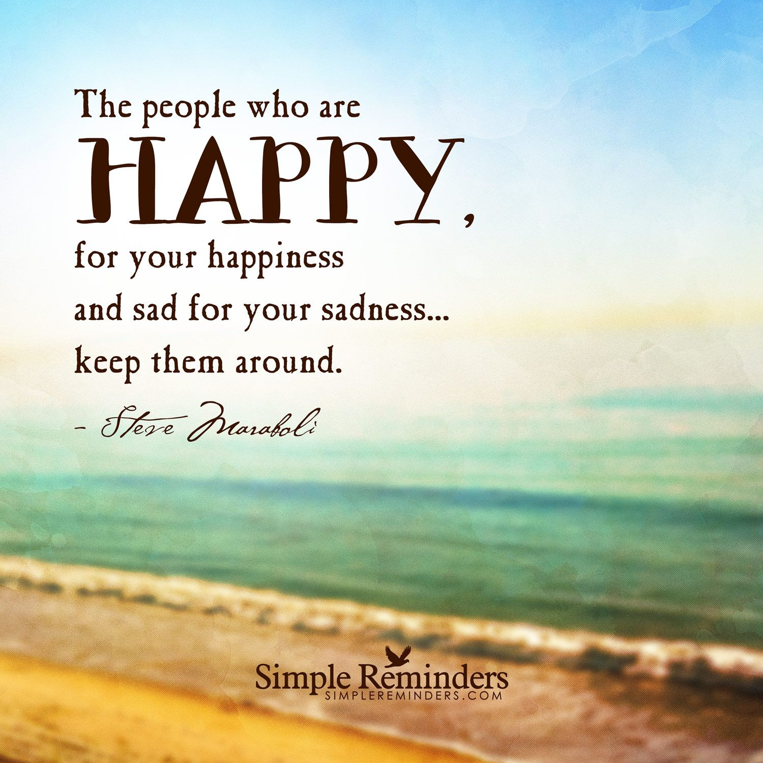 The People Who Are Happy, For Your Happiness And Sad For