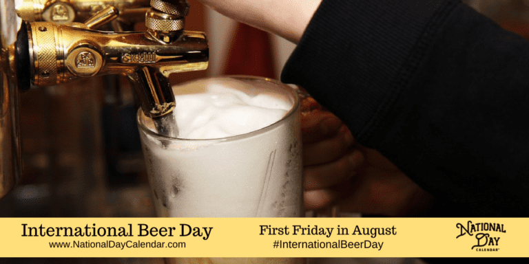 International Beer Day The First Friday In August With Images Beer Day International Beer Day National Drink Beer Day