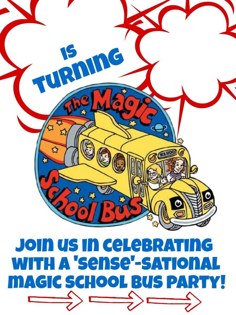Diy Magic School Bus Birthday Party Invites And Free Printables