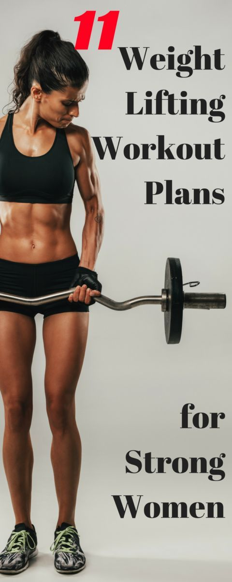Weight Lifting Workout Plans for Women Who Want To Be Strong