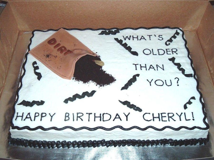Terrific Older Than Dirt Cake Dad Birthday Cakes Birthday Cakes For Men Personalised Birthday Cards Vishlily Jamesorg