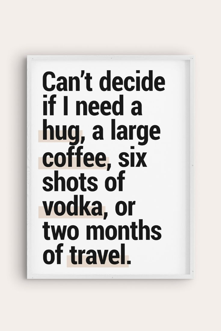 Printable Travel Quote #06   Need a hug quotes, Hug quotes ...