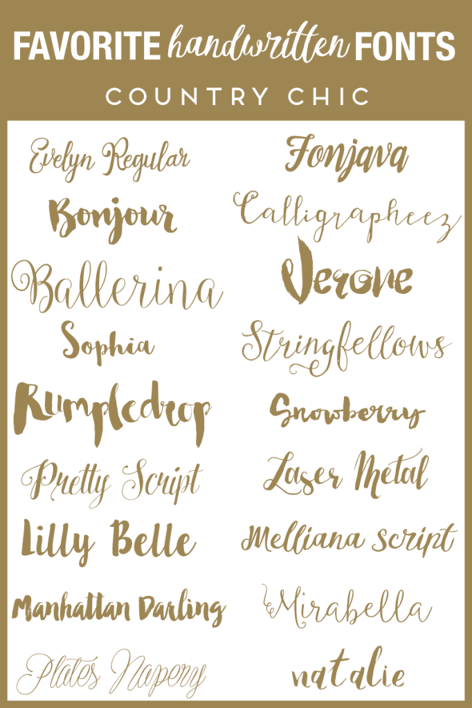 Favorite Handwritten Fonts - Country Chic                                                                                                                                                                                 More