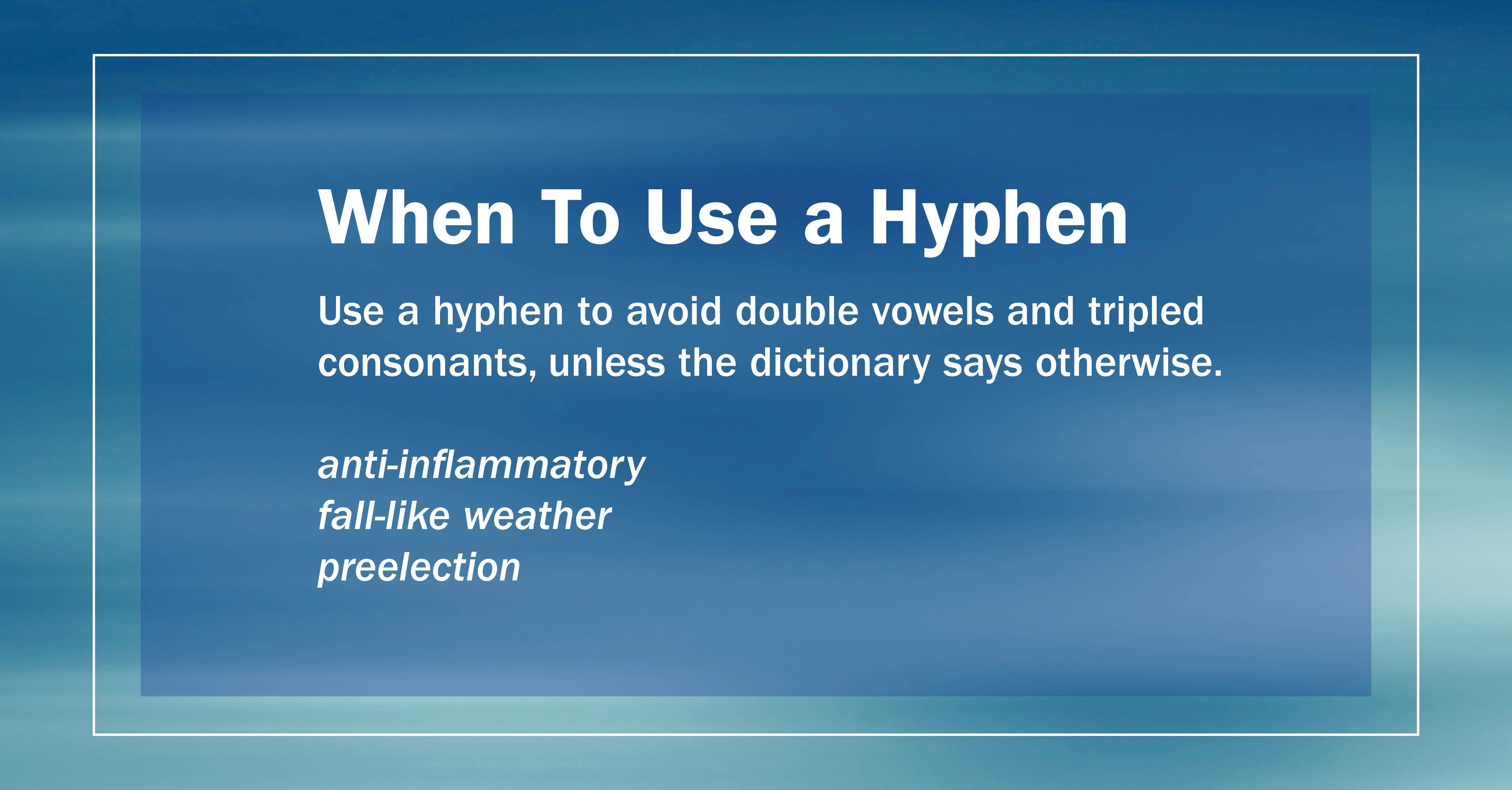 Get It Write When To Use A Hyphen Use A Hyphen To Avoid