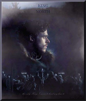 "Robb Stark ~ ""King In The North"" (quoting words on photo)"