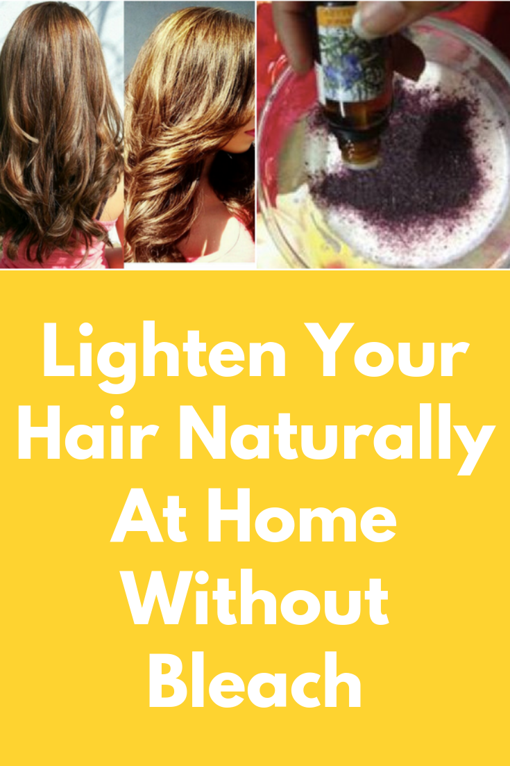 Lighten your hair naturally at home without bleach hair care