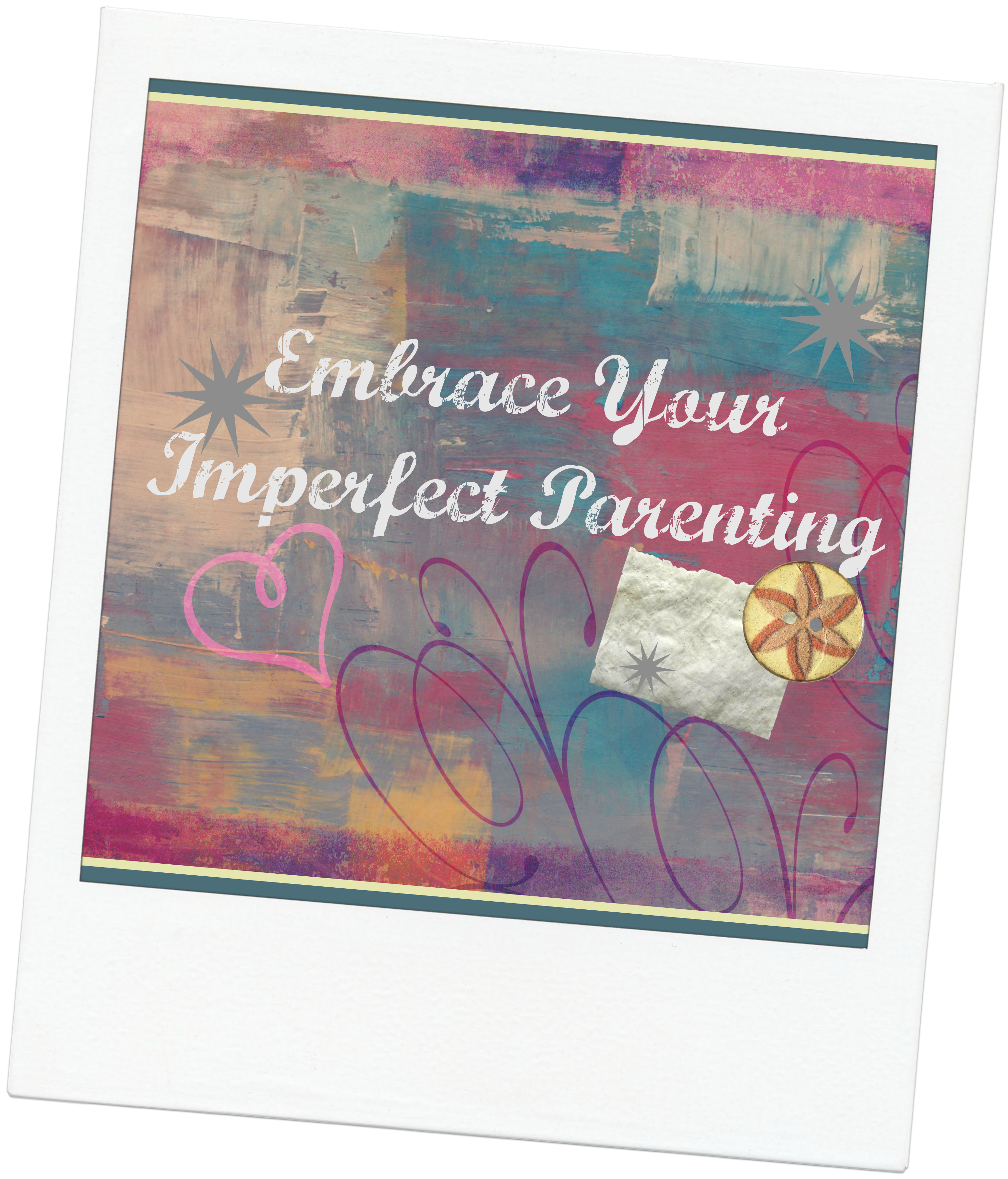 Ways to Embrace Your Imperfect Parenting with Positive Discipline Tools <--tips from Kelly Pfeiffer