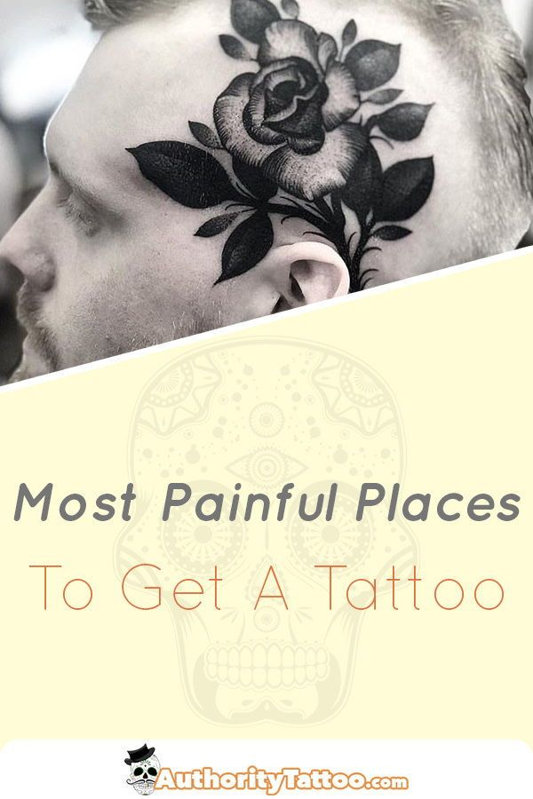 Least Painful Spot To Get A Tattoo: Most Painful Places To Get A Tattoo (With Images)