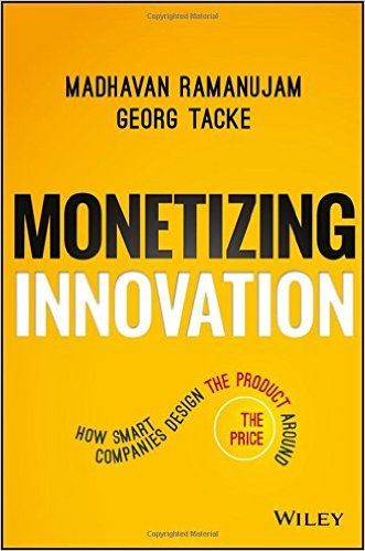 Monetizing innovation how smart companies design the product around monetizing innovation how smart companies design the product around the price pdf books library land fandeluxe Images