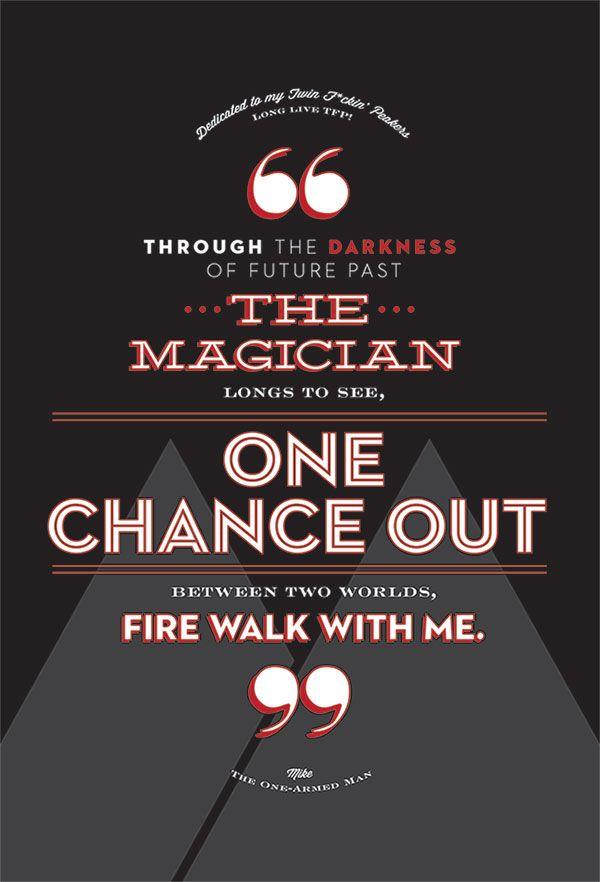 Fire Walk With Me Poem Twin Peaks Fire Walk With Me Pinterest