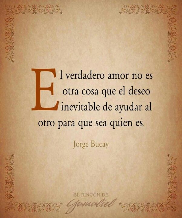 Almas En Resonancia On Jorge Bucay Pinterest Amor Frases Y