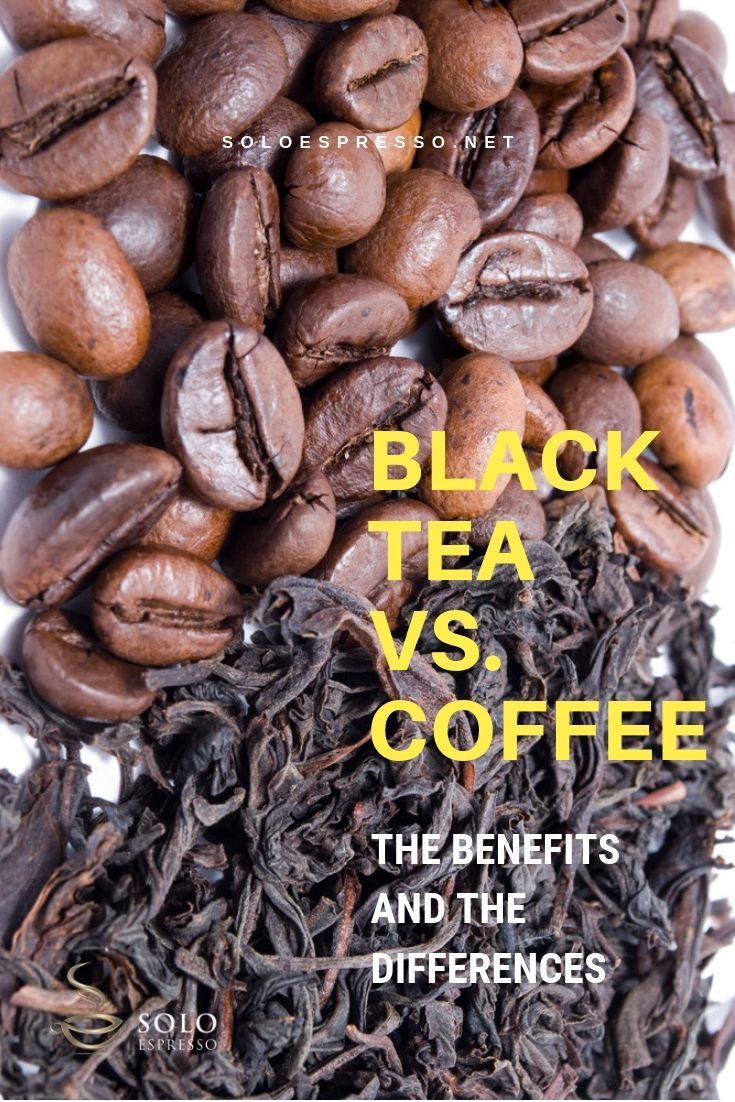 More Than Caffeine: Black Tea vs. Coffee and Their ...