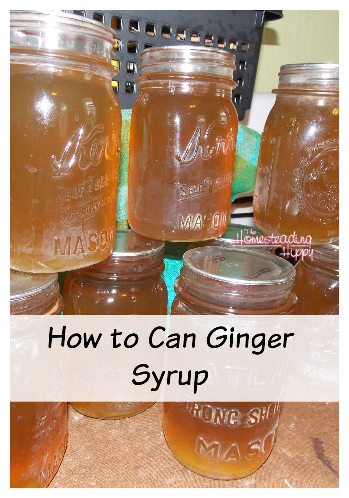 How To Make And Can Homemade Ginger Syrup The