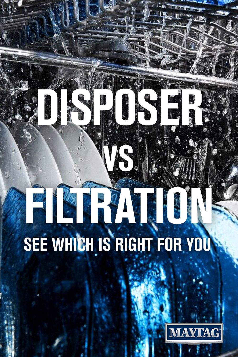 Dishwashers With Hard Food Disposers Vs Filtration Maytag Maytag Maytag Dishwasher Dishwasher