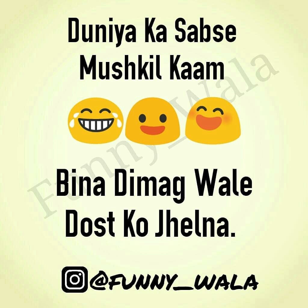 100 Sahi Baat Friends Quotes Funny Friendship Quotes Funny Fun Quotes Funny