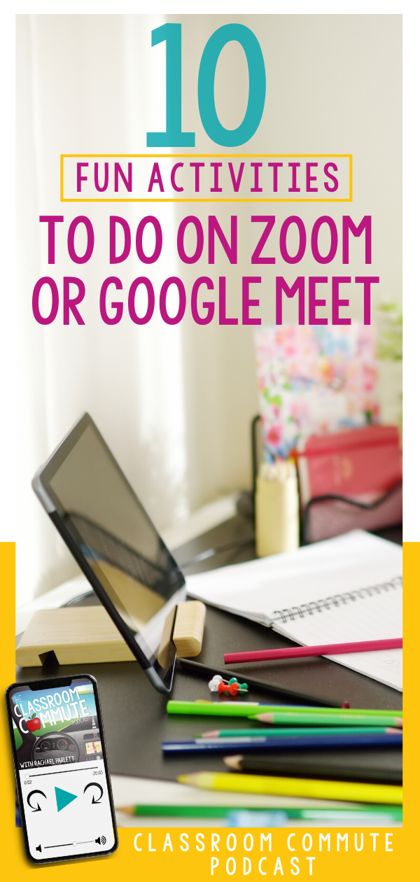 CCP: BONUS Episode 17 // 10 Activities to Do With Students Over Zoom or Google Meet — THE CLASSROOM NOOK
