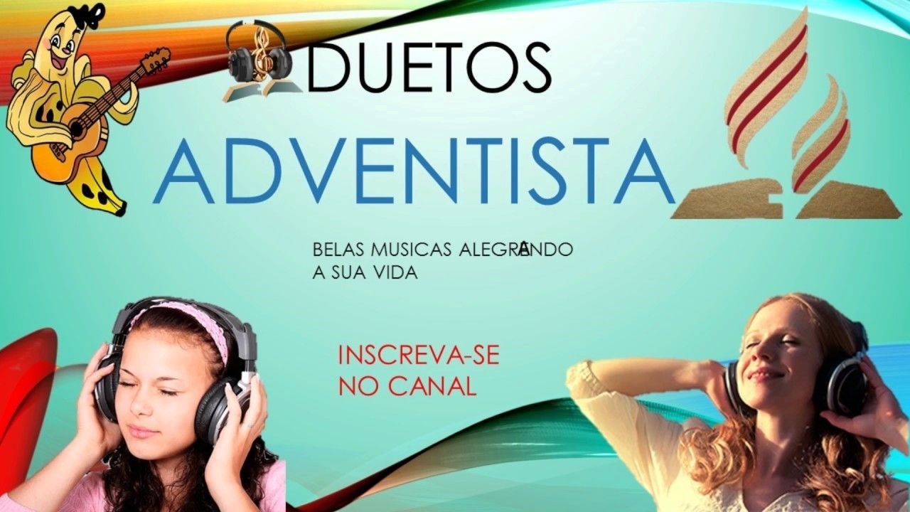 Duetos Adventista Musica Youtube Igreja Adventista