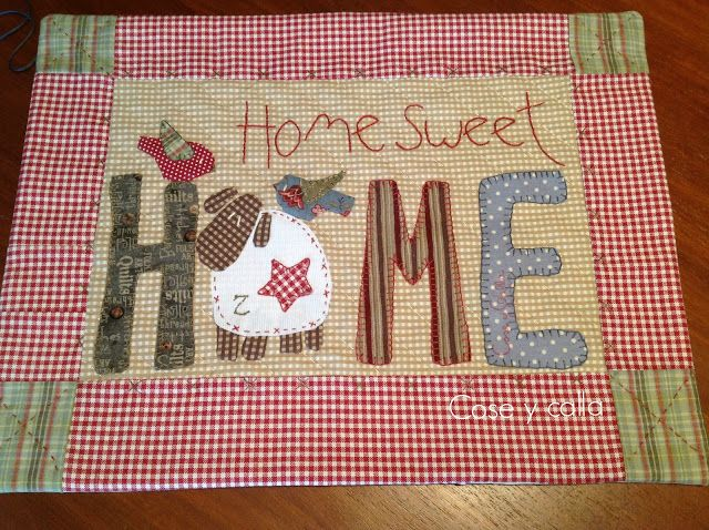 Cose y calla : …Home Sweet Home!