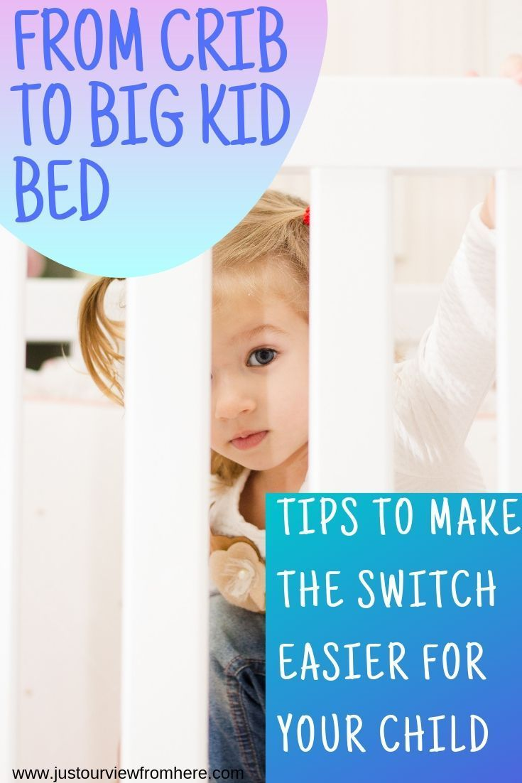Ditching The Crib: How To Transition Your Toddler | Big ...