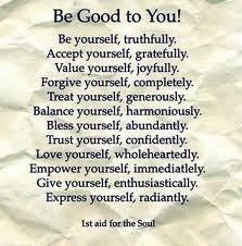 Be good to Myself!