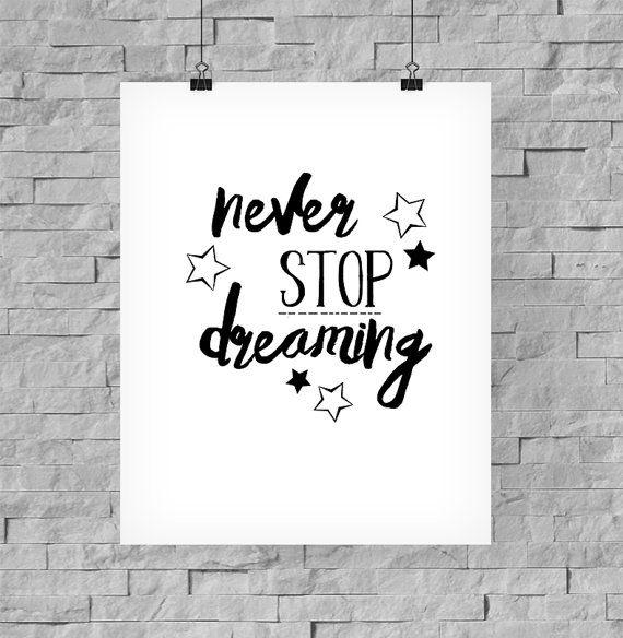 Items Similar To Affiche Noir Et Blanc Never Stop Dreaming