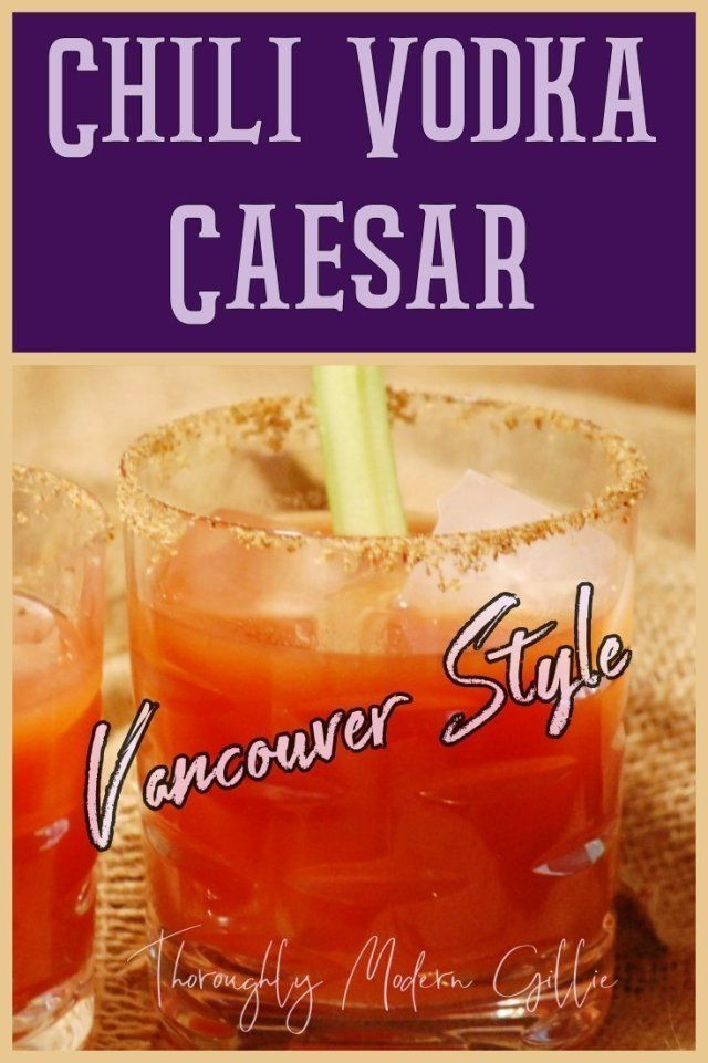 Chili Vodka Caesar. Vancouver Style