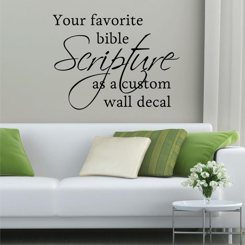 Custom Vinyl Decal Create Your Own Bible Verse Wall Quotes Decal In Classic Font Design Your Own Custom Scripture Vinyl Lettering Sticker In 2020 Custom Vinyl Decal Custom Vinyl Bible Verse