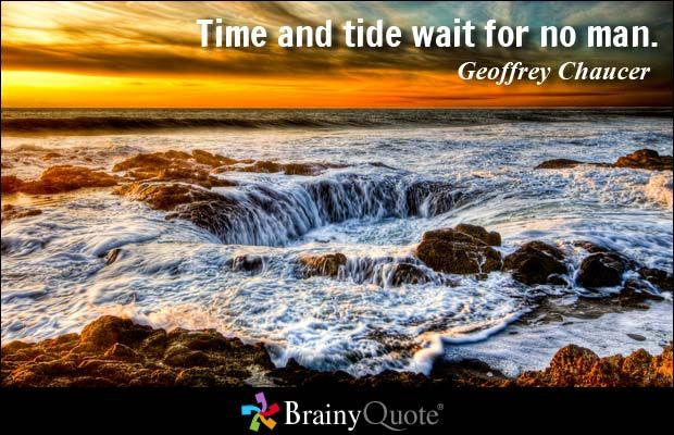 meaning of the proverb time and tide waits for none