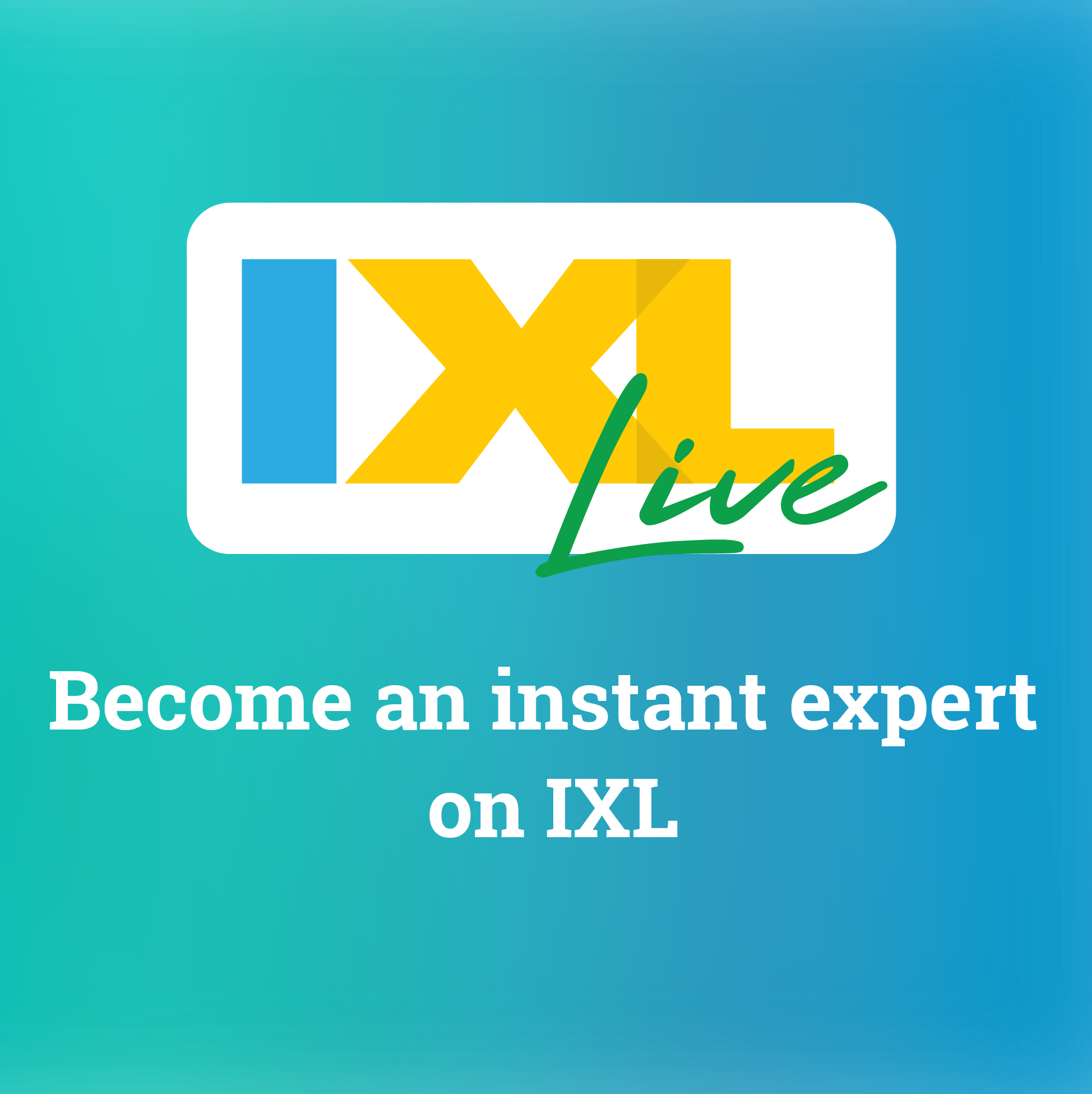 IXLLive is back for spring 2020! Join us to learn expert