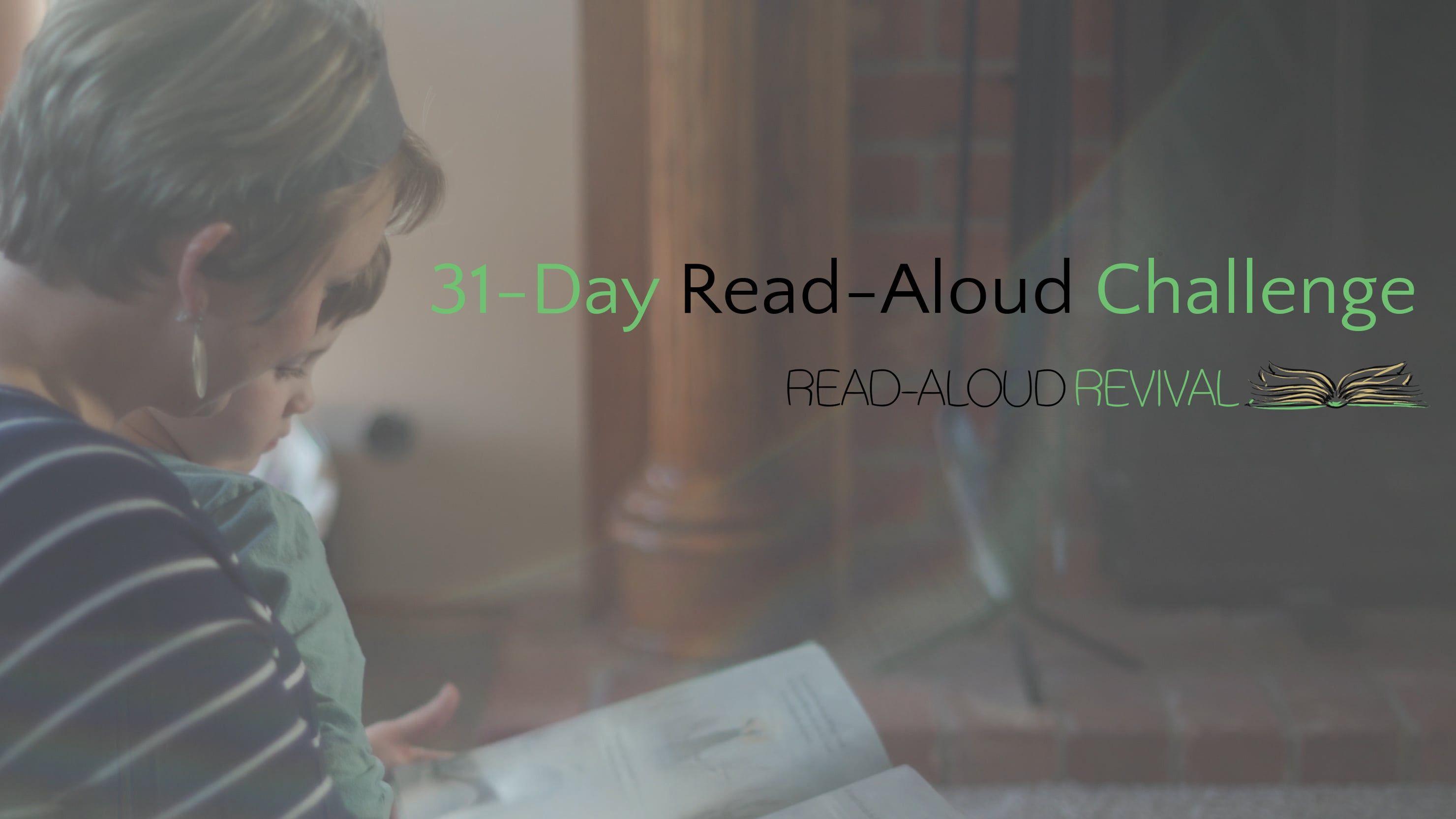 31 Day Challenge Homeschool Language Arts Read Aloud Revival Read Aloud