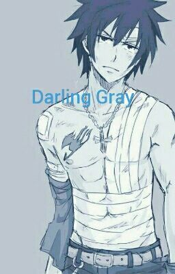Fairy Tail: Natsu's sister: A Gray X Reader (Music Dragon Slayer