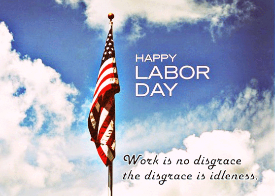 Happy Labor Day 2019 Labor Day Quotes Labor Day Pictures Happy Labor Day